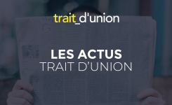 Les Actus Trait d'Union